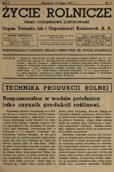 Życie Rolnicze : pismo tygodniowe ilustrowane : organ Związku Izb i Organizacyj Rolniczych R.P. 1937, nr7