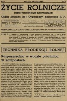 Życie Rolnicze : pismo tygodniowe ilustrowane : organ Związku Izb i Organizacyj Rolniczych R.P. 1937, nr9