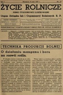 Życie Rolnicze : pismo tygodniowe ilustrowane : organ Związku Izb i Organizacyj Rolniczych R.P. 1937, nr19