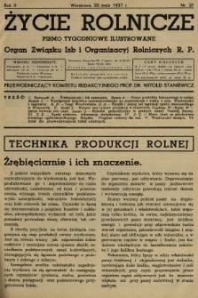 Życie Rolnicze : pismo tygodniowe ilustrowane : organ Związku Izb i Organizacyj Rolniczych R.P. 1937, nr21