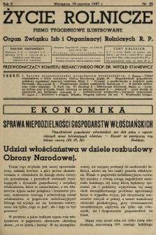 Życie Rolnicze : pismo tygodniowe ilustrowane : organ Związku Izb i Organizacyj Rolniczych R.P. 1937, nr25