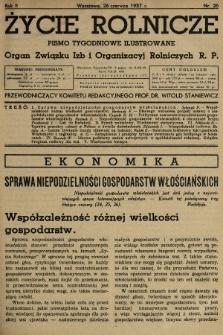 Życie Rolnicze : pismo tygodniowe ilustrowane : organ Związku Izb i Organizacyj Rolniczych R.P. 1937, nr26