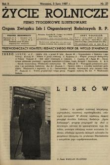 Życie Rolnicze : pismo tygodniowe ilustrowane : organ Związku Izb i Organizacyj Rolniczych R.P. 1937, nr27