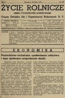 Życie Rolnicze : pismo tygodniowe ilustrowane : organ Związku Izb i Organizacyj Rolniczych R.P. 1937, nr28