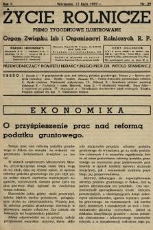 Życie Rolnicze : pismo tygodniowe ilustrowane : organ Związku Izb i Organizacyj Rolniczych R.P. 1937, nr29