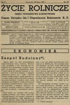 Życie Rolnicze : pismo tygodniowe ilustrowane : organ Związku Izb i Organizacyj Rolniczych R.P. 1937, nr30