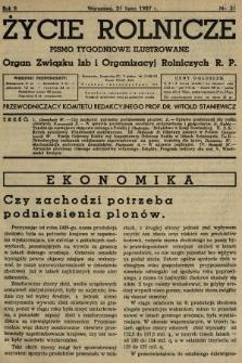 Życie Rolnicze : pismo tygodniowe ilustrowane : organ Związku Izb i Organizacyj Rolniczych R.P. 1937, nr31