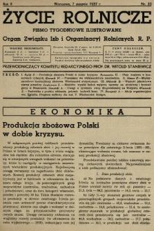 Życie Rolnicze : pismo tygodniowe ilustrowane : organ Związku Izb i Organizacyj Rolniczych R.P. 1937, nr32