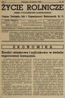 Życie Rolnicze : pismo tygodniowe ilustrowane : organ Związku Izb i Organizacyj Rolniczych R.P. 1937, nr38