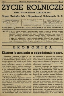 Życie Rolnicze : pismo tygodniowe ilustrowane : organ Związku Izb i Organizacyj Rolniczych R.P. 1937, nr42