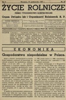 Życie Rolnicze : pismo tygodniowe ilustrowane : organ Związku Izb i Organizacyj Rolniczych R.P. 1937, nr43