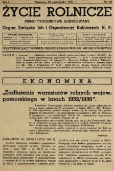 Życie Rolnicze : pismo tygodniowe ilustrowane : organ Związku Izb i Organizacyj Rolniczych R.P. 1937, nr44