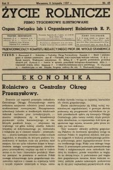 Życie Rolnicze : pismo tygodniowe ilustrowane : organ Związku Izb i Organizacyj Rolniczych R.P. 1937, nr45
