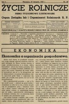 Życie Rolnicze : pismo tygodniowe ilustrowane : organ Związku Izb i Organizacyj Rolniczych R.P. 1937, nr48