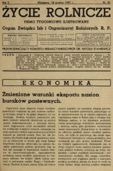 Życie Rolnicze : pismo tygodniowe ilustrowane : organ Związku Izb i Organizacyj Rolniczych R.P. 1937, nr51