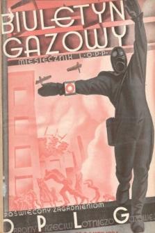 Biuletyn Gazowy : miesięcznik L. O. P. P. poświęcony zagadnieniom obrony przeciwlotniczo-gazowej. 1934, nr2