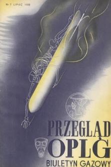 Przegląd Obrony Przeciwlotniczej i Przeciwgazowej : biuletyn gazowy. 1939, nr7