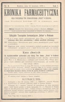 """Kronika Farmaceutyczna : organ Galicyjskiego Tow. Farmaceutycznego """"Unitas"""" w Krakowie. 1898, nr6"""