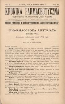 """Kronika Farmaceutyczna : organ Galicyjskiego Tow. Farmaceutycznego """"Unitas"""" w Krakowie. 1906, nr6"""