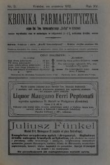 """Kronika Farmaceutyczna : organ Galicyjskiego Tow. Farmaceutycznego """"Unitas"""" w Krakowie. 1912, nr9"""