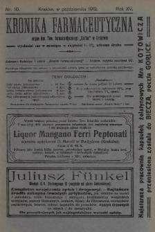 """Kronika Farmaceutyczna : organ Galicyjskiego Tow. Farmaceutycznego """"Unitas"""" w Krakowie. 1912, nr10"""