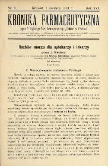 """Kronika Farmaceutyczna : organ Galicyjskiego Tow. Farmaceutycznego """"Unitas"""" w Krakowie. 1913, nr6"""