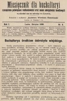 Miesięcznik dla Buchalteryi : czasopismo poświęcone rachunkowości oraz nauce umiejętności handlowych : wychodzi raz na miesiąc we Lwowie. 1899, nr8