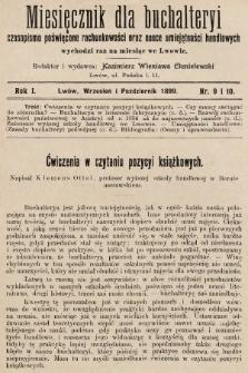 Miesięcznik dla Buchalteryi : czasopismo poświęcone rachunkowości oraz nauce umiejętności handlowych : wychodzi raz na miesiąc we Lwowie. 1899, nr9 i 10
