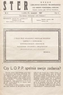 Ster : organ Lubelskiego Komitetu Wojewódzkiego Ligi Obrony Powietrznej Państwa. 1927, nr4