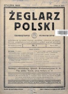 Żeglarz Polski : czasopismo miesięczne poświęcone sprawom żeglugi morskiej i rzecznej ze szczególnem uwzględnieniem potrzeb i zadań żeglugi polskiej. 1922, nr1