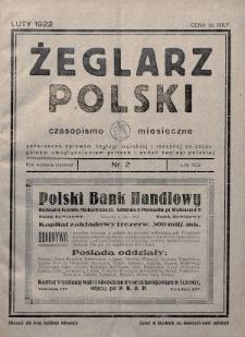 Żeglarz Polski : czasopismo miesięczne poświęcone sprawom żeglugi morskiej i rzecznej ze szczególnem uwzględnieniem potrzeb i zadań żeglugi polskiej. 1922, nr2