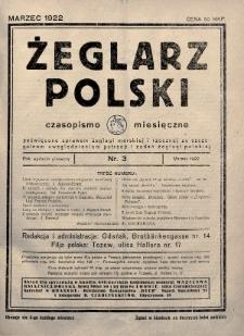 Żeglarz Polski : czasopismo miesięczne poświęcone sprawom żeglugi morskiej i rzecznej ze szczególnem uwzględnieniem potrzeb i zadań żeglugi polskiej. 1922, nr3