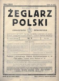 Żeglarz Polski : czasopismo miesięczne poświęcone sprawom żeglugi morskiej i rzecznej ze szczególnem uwzględnieniem potrzeb i zadań żeglugi polskiej. 1922, nr5