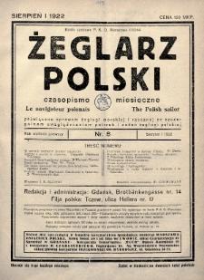 Żeglarz Polski : czasopismo miesięczne poświęcone sprawom żeglugi morskiej i rzecznej ze szczególnem uwzględnieniem potrzeb i zadań żeglugi polskiej. 1922, nr8