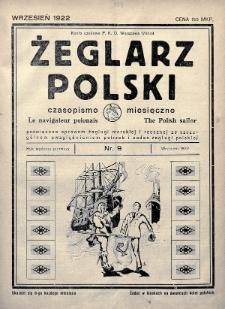 Żeglarz Polski : czasopismo miesięczne poświęcone sprawom żeglugi morskiej i rzecznej ze szczególnem uwzględnieniem potrzeb i zadań żeglugi polskiej. 1922, nr9
