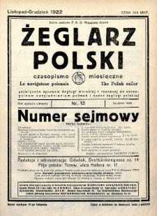 Żeglarz Polski : czasopismo miesięczne poświęcone sprawom żeglugi morskiej i rzecznej ze szczególnem uwzględnieniem potrzeb i zadań żeglugi polskiej. 1922, nr12