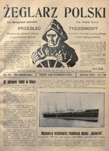 Żeglarz Polski : przegląd tygodniowy poświęcony sprawom żeglugi morskiej i rzecznej ze szczególnem uwzględnieniem potrzeb i zadań żeglugi polskiej. 1926, nr14