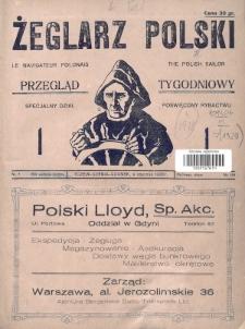 Żeglarz Polski : przegląd tygodniowy poświęcony sprawom żeglugi morskiej i rzecznej ze szczególnem uwzględnieniem potrzeb i zadań żeglugi polskiej. 1928, nr1