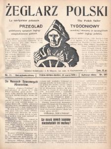 Żeglarz Polski : przegląd tygodniowy poświęcony sprawom żeglugi morskiej i rzecznej ze szczególnem uwzględnieniem potrzeb i zadań żeglugi polskiej. 1928, nr11