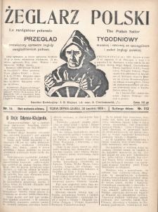 Żeglarz Polski : przegląd tygodniowy poświęcony sprawom żeglugi morskiej i rzecznej ze szczególnem uwzględnieniem potrzeb i zadań żeglugi polskiej. 1928, nr16