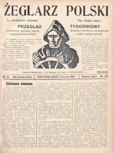 Żeglarz Polski : przegląd tygodniowy poświęcony sprawom żeglugi morskiej i rzecznej ze szczególnem uwzględnieniem potrzeb i zadań żeglugi polskiej. 1928, nr21
