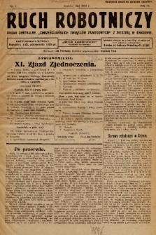 """Ruch Robotniczy : organ centralny """"Chrześcijańskich Związków Zawodowych"""" z siedzibą w Krakowie. 1924, nr 1"""