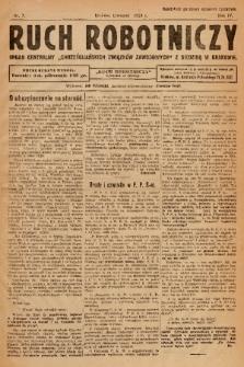 """Ruch Robotniczy : organ centralny """"Chrześcijańskich Związków Zawodowych"""" z siedzibą w Krakowie. 1924, nr 7"""
