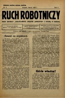 """Ruch Robotniczy : organ centralny """"Chrześcijańskich Związków Zawodowych"""" z siedzibą w Krakowie. 1925, nr 3"""
