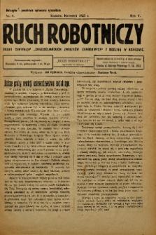 """Ruch Robotniczy : organ centralny """"Chrześcijańskich Związków Zawodowych"""" z siedzibą w Krakowie. 1925, nr 4"""