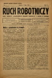 """Ruch Robotniczy : organ centralny """"Chrześcijańskich Związków Zawodowych"""" z siedzibą w Krakowie. 1925, nr 5"""