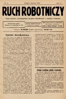 """Ruch Robotniczy : organ centralny """"Chrześcijańskich Związków Zawodowych"""" z siedzibą w Krakowie. 1930, nr 4"""