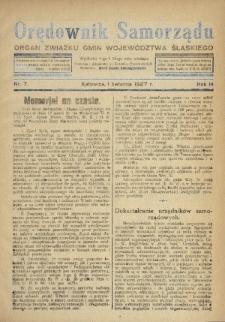 Orędownik Samorządu : organ Związku Gmin Województwa Śląskiego. 1927, nr7