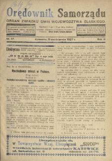 Orędownik Samorządu : organ Związku Gmin Województwa Śląskiego. 1927, nr17