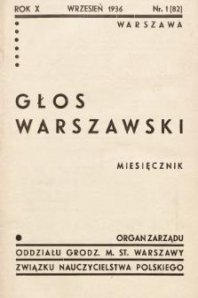 Głos Warszawski : organ Zarządu Oddziału m. st. Warszawy Związku Nauczycielstwa Polskiego. R. 10, 1936, nr1